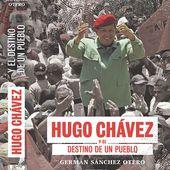 Hugo Chávez et le destin d'un peuple 2° partie - Viva Venezuela