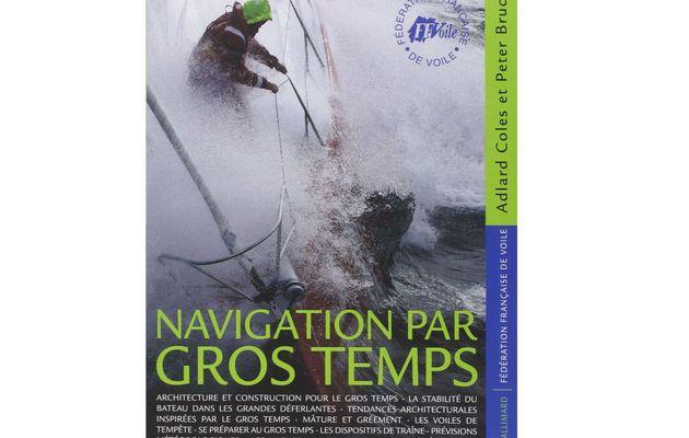 Livre Mer et Bateaux - Navigation par Gros Temps, un ouvrage de référence
