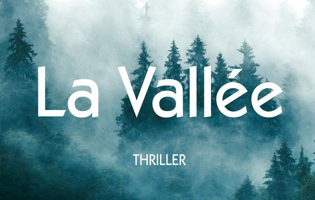 La vallée, de Bernard Minier