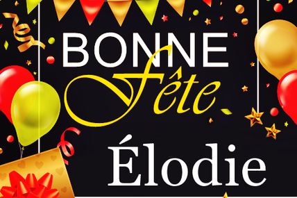 En ce 22 octobre, nous souhaitons une bonne fête à Élodie :)