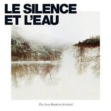 #MUSIQUE - Jean-Baptiste Soulard - CLIP Dernier Bar avant la fin // Le Silence et l'Eau !