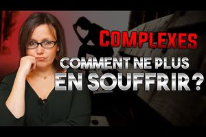 Comment ne plus souffrir à cause de mes complexes