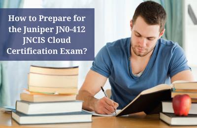 Most Effective JN0-412 JNCIS Cloud Certification Study Guide