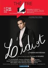 L'idiot au Théâtre 14 jusqu'au 30 juin