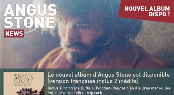 Angus Stone, album Broken Brights // deux nouvelles vidéos / CHANSON