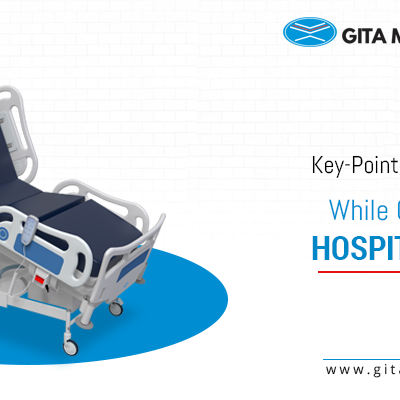 Key-Points to Consider While Choosing Hospital Beds