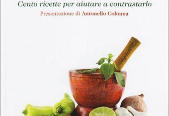 Cesare Gridelli: In Cucina contro il Cancro