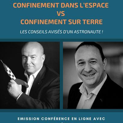 [ LIVE ] CONFINEMENT DANS L'ESPACE VS CONFINEMENT SUR TERRE  | Une rencontre exceptionnelle avec Patrick Baudry :