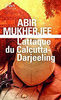 Trois/ Les oubliés du dimanche/ Serge/ L'attaque du Calcutta-Darjeeling