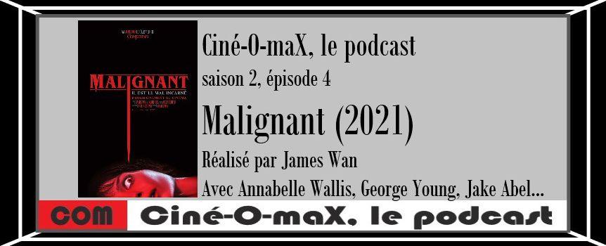 [saison 2, épisode 4] Malignant (2021)