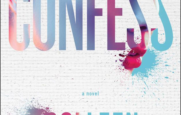 REVIEW : Confess by Colleen Hoover