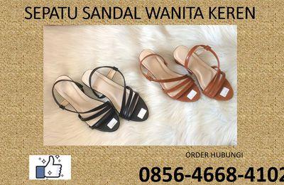 0856-4668-4102 CANTIK & UNIK !!! Sepatu Sandal Wanita Yang Sedang Trend