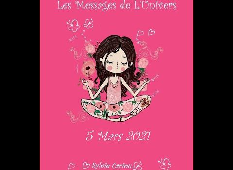 MESSAGE DE L'UNIVERS 5 MARS VIDEO