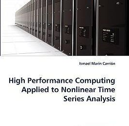 High Performance Computing Applied to Nonlinear Time Series Analysis ebook