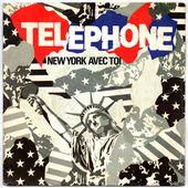 Telephone - New York avec toi - In Paris - 1984 - tournedix-le-gaulois