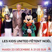 Samedi 23 décembre sur M6 : Les Kids United fêtent Noël, avec David Ginola. - Leblogtvnews.com