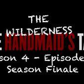 THE HANDMAID'S TALE (La Servante Écarlate) Saison 4 - Épisode 10 (season finale) [résumé] - DLCH