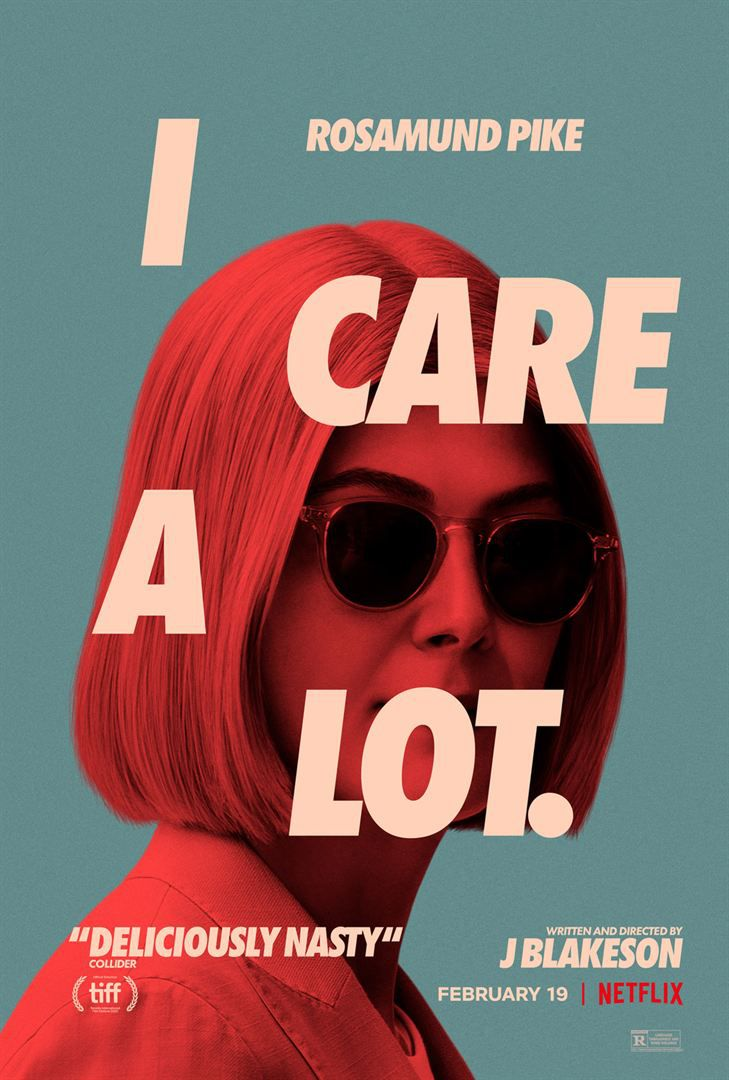Critique Ciné : I Care a Lot. (2021, Netflix)