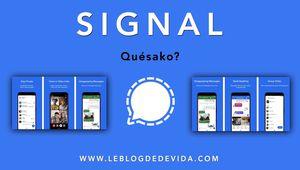 Signal : Quésako ?