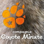 Cie Coyote Minute