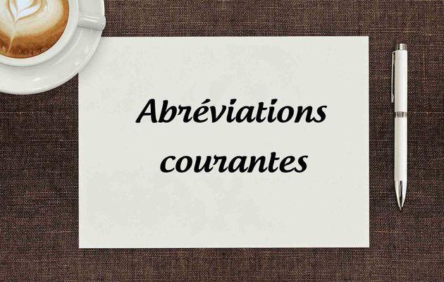 Savez-vous écrire les abréviations courantes ?