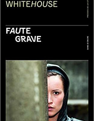 Faute grave by Lucie Whitehouse