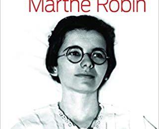 La fraude mystique de Marthe Robin