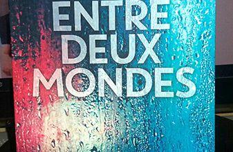 Chronique de Entre deux mondes. Olivier Norek