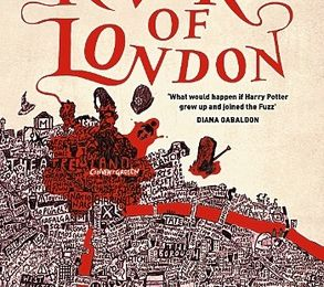 Ben Aaronovitch - *Rivers of London (Peter Grant, B1)