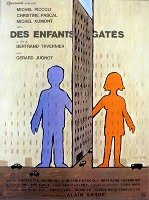 Des enfants gâtés de Bertrand Tavernier