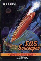 Les soucoupes (1954) B.R. Bruss
