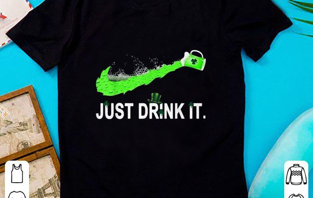 Pretty Just Drink It St Patrick Day Funny Beer Shamrock Hat shirt