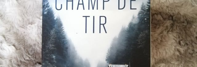 CHAMP DE TIR de Linwood BARCLAY