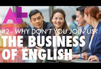 The Business of English E02: Why don't you join us?