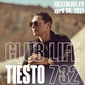 Club Life by Tiësto 732 - april 09, 2021