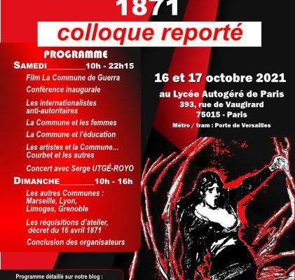 Report Colloque '' Il y a 150 ans La Commune de Paris 1871'' le 16 et 17 Octobre 2021