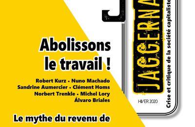 Rien ne sert d'être vivant, s'il faut que l'on travaille, par Clément Homs (Éditorial Jaggernaut n°3, Abolissons le travail !)