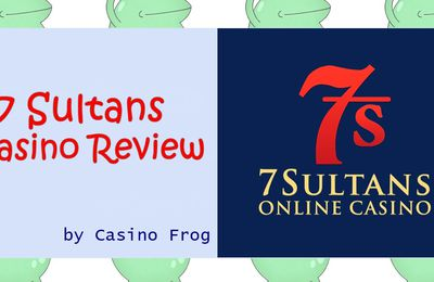 7 Sultans Online Casino Review [2018]