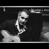 """Bon Entendeur : """"l'Humilité"""", Brassens, Winter 2018"""