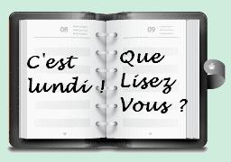 C'est lundi! Que lisez-vous? #25 & Concours S.T.A.R de Liyah