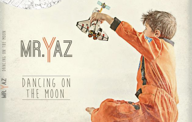 Mr Yaz - Dancing on the moon