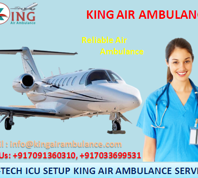 King Air Ambulance Service in Kolkata: Most Reliable & Safest service