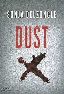 """Dust"" de Sonja Delzongle"