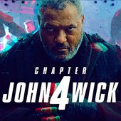"""'John Wick 4': Laurence Fishburne Confirms His Return and Praises Sequel Script That Goes """"Much Deeper"""""""