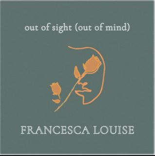 💿  Francesca Louise -  Out Of Sight