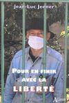 Pour en finir avec la liberté, de Jean-Luc Jeener