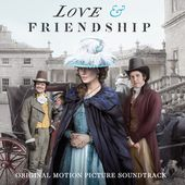 Love & Friendship (Original Motion Picture Soundtrack)