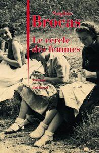 Le cercle des femmes. Sophie BROCAS.