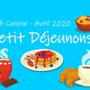 * Petit déjeunons*avec le défi cuisine d'avril
