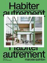 Maryse Quinton, critique d'architecture : « La maison a plus d'imagination que nous »